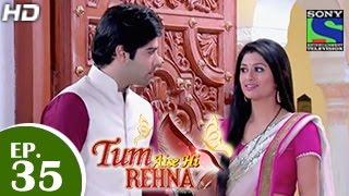 Tum Aise Hi Rehna : Episode 34 - 26th December 2014