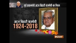 Former prime minister Atal Bihari Vajpayee passes away at 93 - INDIATV