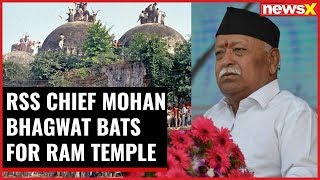 RSS Chief Mohan Bhagwat bats for Ram Temple, says bring ordinance for Mandir construction - NEWSXLIVE
