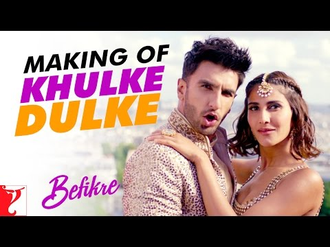 Making Of The Song - Khulke Dulke | Befikre | Ranveer Singh | Vaani Kapoor
