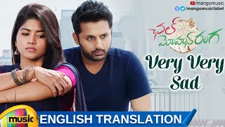 Very Very Sad Video Song with English Translation | Chal Mohan Ranga Movie Songs | Nithiin | Megha - MANGOMUSIC