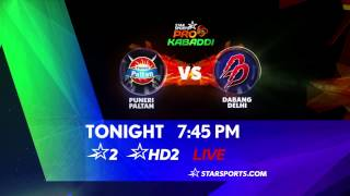 Puneri Paltan Vs Dabang Delhi - 28th July - ESPNSTAR