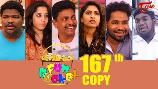 Fun Bucket | 167th Episode | Funny Videos | Telugu Comedy Web Series | By Sai Teja - TeluguOne - TELUGUONE