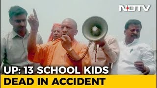 'Stop This Nautanki': Yogi Adityanath To Protesters After 13 Children Dead In Accident - NDTV