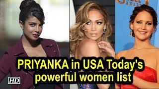 "Priyanka Chopra in USA Today's list of ""50 most powerful women in entertainment"" - IANSINDIA"