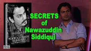 Know SECRETS of Nawazuddin Siddiqui in 'An Ordinary Life' - BOLLYWOODCOUNTRY