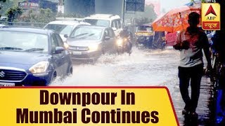 Downpour in Mumbai continues, normal life disrupted - ABPNEWSTV