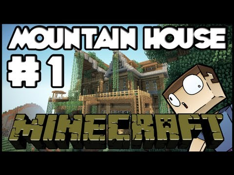 Minecraft Lets Build: Mountain House - Part 1