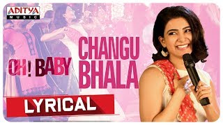 Changubhala Lyrical || Oh Baby Songs || Samantha Akkineni, Naga Shourya || Mickey J Meyer - ADITYAMUSIC