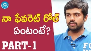 PSV Garuda Vega Actor Adith Arun Interview - Part #1 || Talking Movies With iDream - IDREAMMOVIES