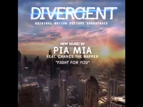 Pia Mia Ft. Chance The Rapper - Fight For You (Soundtrack Divergente)