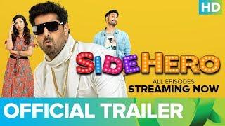 SIDEHERO - An ErosNow Original Series | Official Trailer | Kunaal Roy Kapur - EROSENTERTAINMENT