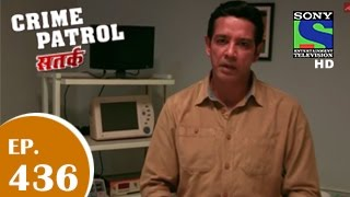 Crime Patrol : Episode 436 - 23rd november 2014