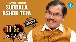 Suddala Ashok Teja Exclusive Interview || Dil Se With Anjali #8 - IDREAMMOVIES