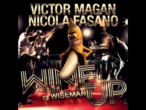 Views: 1. Victor Magan & Nicola Fasano Ft. . Wiseman - Wine Up (Sexy B