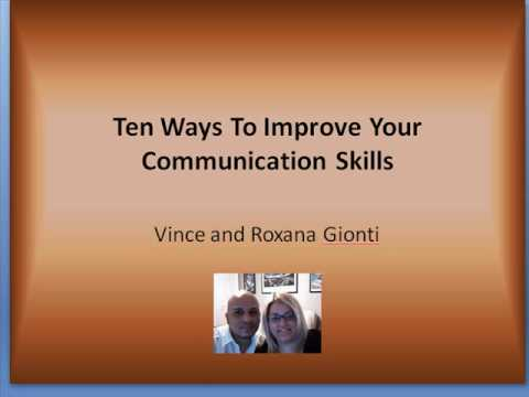 Ten Ways to Improve Your Communication Skills