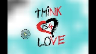 Think before  Love - Telugu short film - YOUTUBE