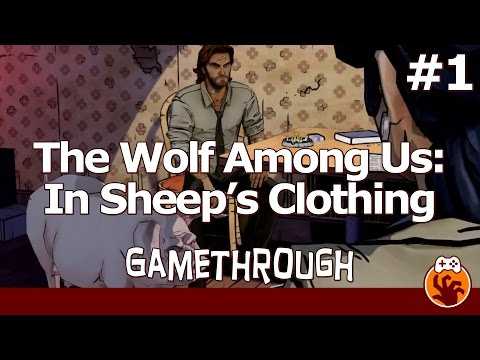 The Wolf Among Us Episode 4 - Gamethrough Part 1 - Everything Hurts