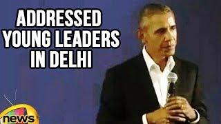 Barack Obama Addressed Young Leaders In Delhi, Praises India | Mango News - MANGONEWS