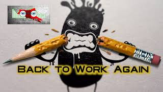 Royalty Free :Back to Work Again
