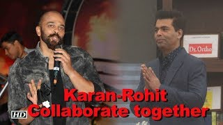 Karan Johar & Rohit Shetty Collaborate for a show - IANSLIVE