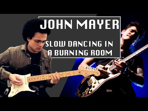 'Slow Dancing In A Burning Room' John Mayer Cover: Guitar - Adam Lee