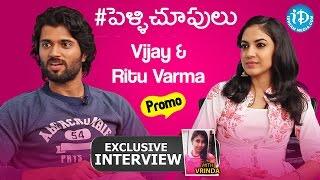 #Pellichoopulu | Vijay Devarakonda & Ritu Varma's Interview - Promo | Talking Movies with iDream - IDREAMMOVIES