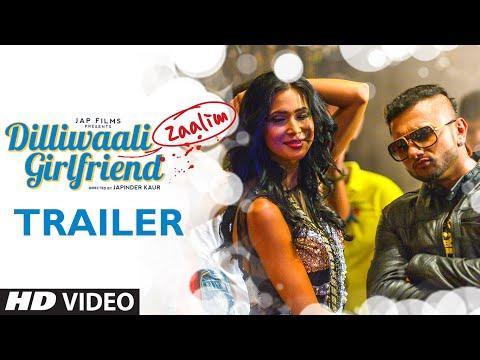 Dilliwaali Zaalim Girlfriend - Official Trailer