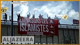 🇫🇷France: Generation Identity, the far right and racist violence l Al Jazeera English - ALJAZEERAENGLISH