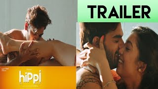 Hippi Theatrical Trailer || RX 100 Karthikeya || JD Chakravarthy || Kalaipulu S Thaanu || TN Krishna - IGTELUGU