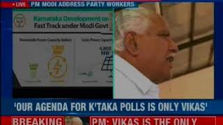 We are fighting elections only on the issue of development PM Modi to Karnataka BJP workers - NEWSXLIVE