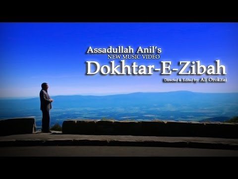 Assadullah Anil -Dokhtar-E-Zibah OFFICIAL VIDEO HD