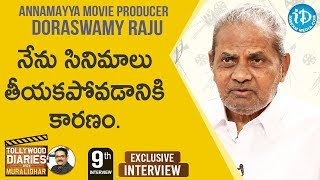 Producer Doraswamy Raju Exclusive Interview | Tollywood Diaries With Muralidhar #9 | iDream Movies - IDREAMMOVIES
