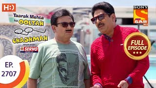 Taarak Mehta Ka Ooltah Chashmah - Ep 2707 - Full Episode - 11th April, 2019 - SABTV
