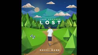Jake Spooner Feat. Gucci Mane - Lost ( 2017 )