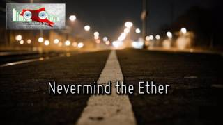 Royalty Free :Nevermind the Ether
