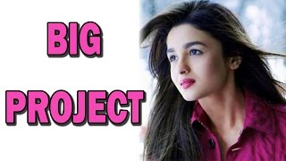 Alia Bhatt bags a very big project