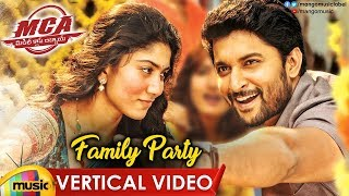 Family Party Vertical Video Song | MCA Video Songs | Nani | Sai Pallavi | DSP | Mango Music - MANGOMUSIC