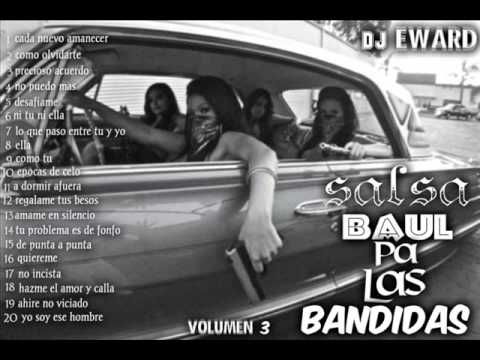 salsa baul pa las bandidas 3 DJ EWARD