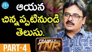 Lyricist Chaitanya Prasad  Interview - Part #4 || Frankly With TNR ||  Talking Movies With iDream - IDREAMMOVIES