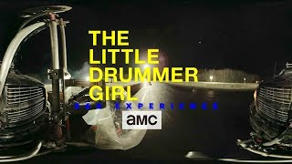 The Little Drummer Girl 360° Experience: Dunsfold - AMC