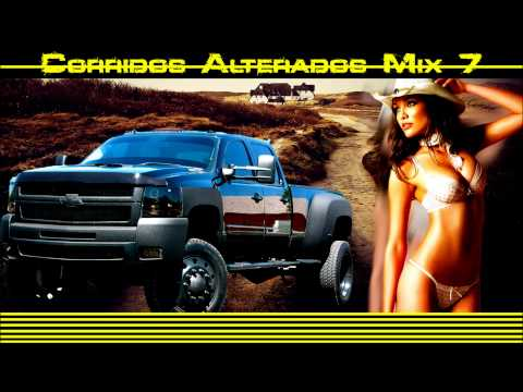 Corridos Alterados Mix 7