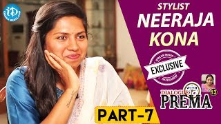 Stylist Neeraja Kona Exclusive Interview - Part #7 || Dialogue With Prema || Celebration Of Life - IDREAMMOVIES