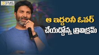 Trivikram Strong Warning To Nithiin And Samantha-Filmyfocus.Com