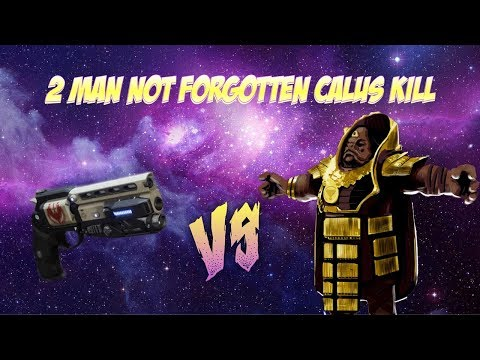 2 Man Not Forgotten only vs. Calus #MOTW