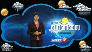 Weather Forecast 05-08-2016 – News7 Tamil Show