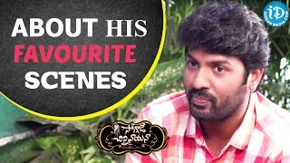 Director Kalyan Krishna About His Favourite Scenes || Soggade Chinni Nayana - IDREAMMOVIES