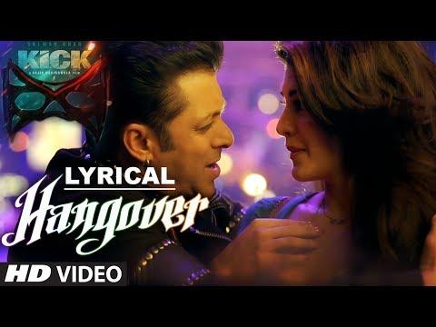 Hangover Full Song with LYRICS | Kick | Salman Khan, Jacqueline Fernandez | Meet Bros Anjjan