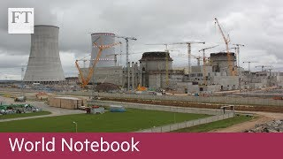 Lithuania and Belarus in nuclear power station row - FINANCIALTIMESVIDEOS
