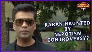 Karan Johar Afraid Of Kangana Ranaut Over Netpotism Controversy? - ZOOMDEKHO